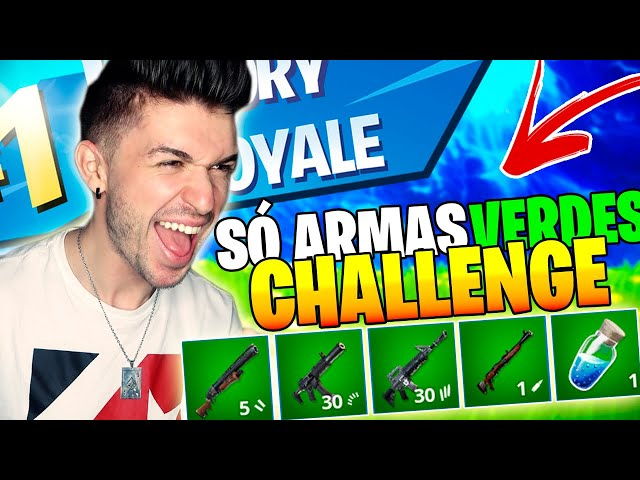 "DESAFIO ""SÓ"" VALENDO ARMAS VERDES?!? FORTNITE BATTLE ROYALE"