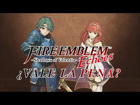¿Vale la pena Fire Emblem Echoes: Shadows of Valentia?