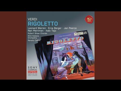 Verdi: Rigoletto: Act IV: Un di, se ben rammentomi