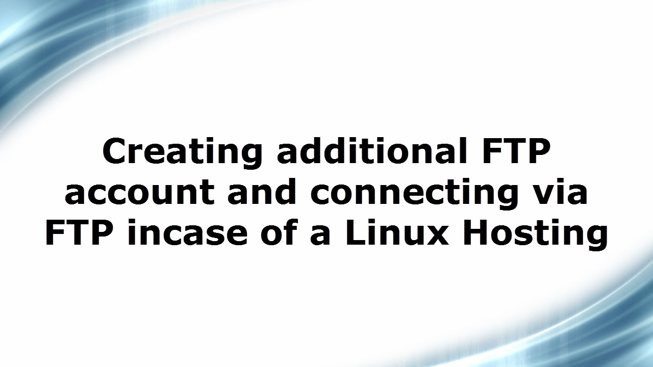 how to create ftp account