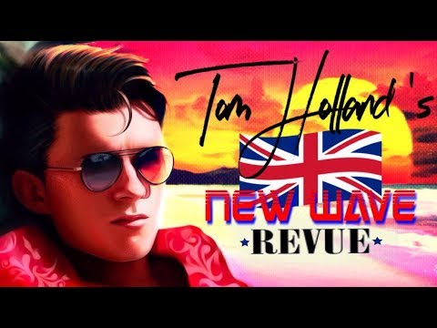 Tom Holland 's New Wave Revue - (Obscure 80's British Synth Pop)  *Spider-Man* [FULL SOUNDTRACK]