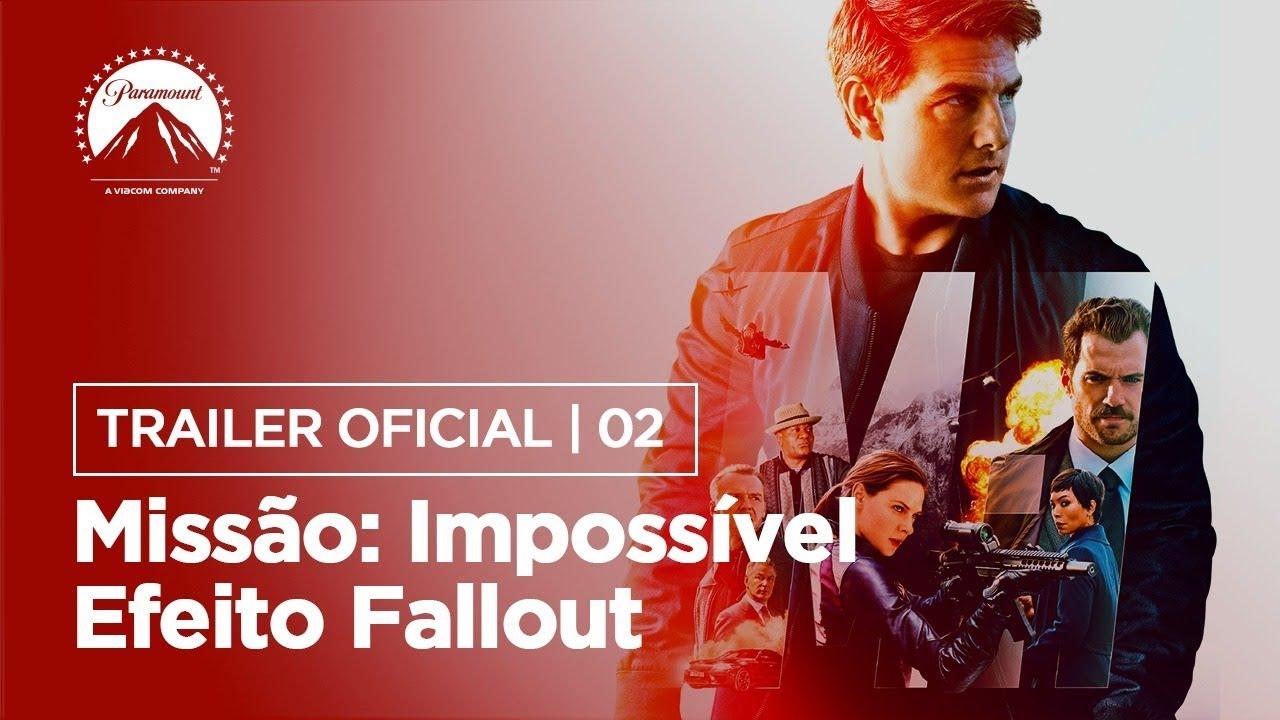 Missão Impossível Efeito Fallout Trailer 2 Leg