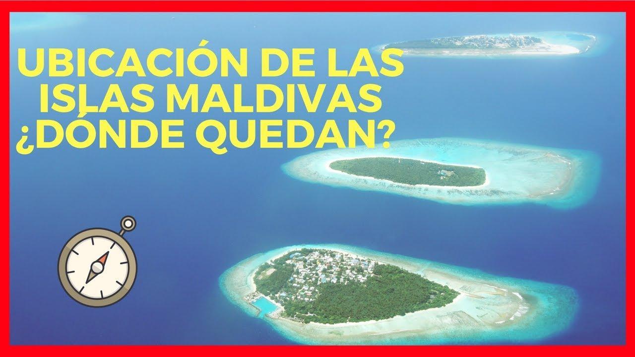 Ubicacion De Las Islas Maldivas Donde Quedan Youtube