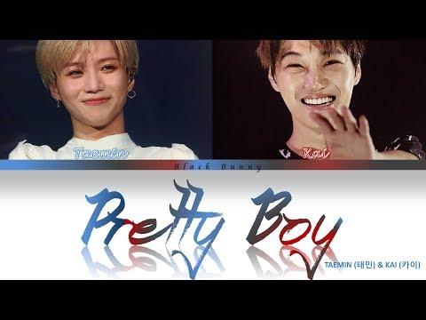 TAEMIN (태민) - Pretty Boy (feat. KAI Of EXO) (Color Coded Lyrics Han/Rom/Eng/가사)