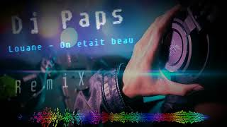 Dj Paps ~ Louane ~ On était beau (Electro ReMiX)