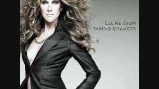 Celine Dion Taking Chances Lyrics