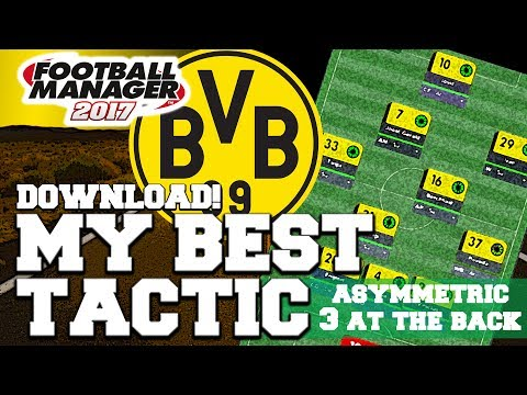 MY BEST TACTIC | DORTMUND | FOOTBALL MANAGER 2017