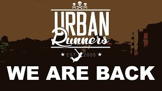 UrbanRunners - [We Are Back]