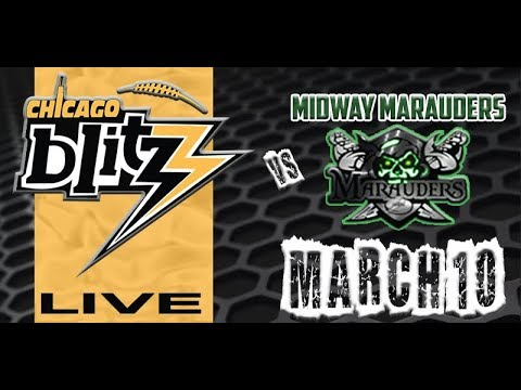 Chicago Blitz Vs Midway Marauders (03/10/2018)