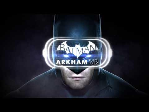 Batman Arkham VR - Tráiler de lanzamiento