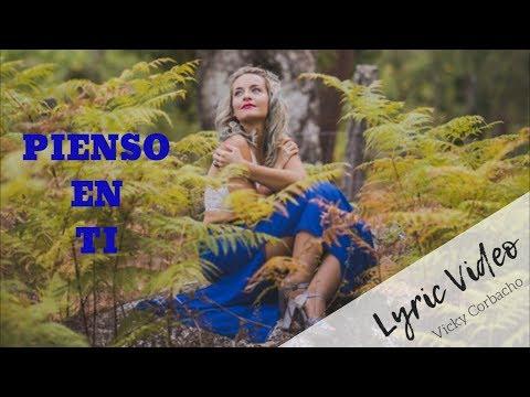 Vicky Corbacho - Pienso en ti (bachata) | Lyric Video