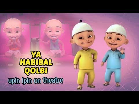 Ya Habibal Qolbi Versi Upin Ipin Lucu