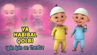 Download lagu Ya Habibal Qolbi Versi Upin Ipin Lucu