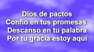 Marcos Witt Dios de pactos - Letra
