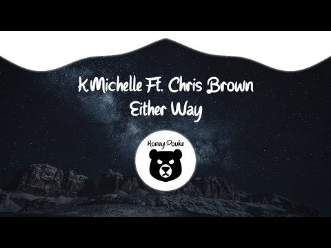 Chris Brown, K.Michelle - Either Way (Official Audio)