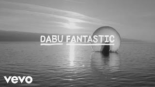 Dabu Fantastic - Morn wider