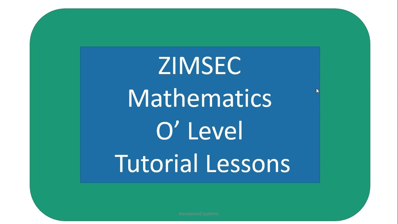 Zimsec O level mathematics by Annswered Systems