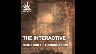 The Interactive - Night Shift (Original Mix)
