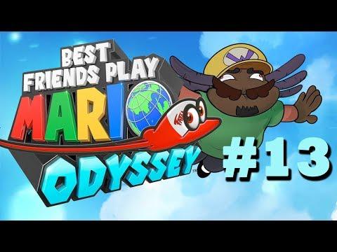 Best Friends Play Super Mario Odyssey (Part 13)