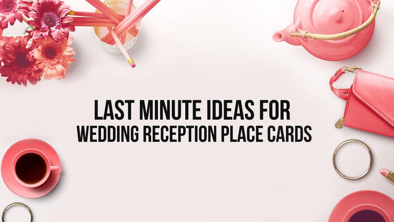 Last Minute Wedding Ideas: Last Minute Ideas For Wedding Reception Place Cards