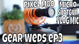 Gear Wednesday: Pixel M80 Portable Shotgun Mic