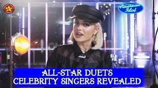 Revealed: Celebrity Singers doing ALL-STAR Duets with the Contestants on American Idol on ABC