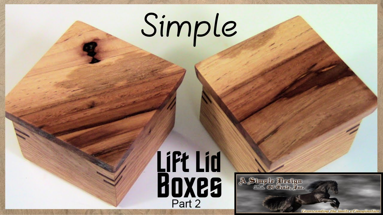 Make A Simple Lift Lid Box Part 2