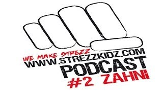 Zahni Live - Strezzcast #2