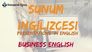 İngilizce Sunum Yapmak | İş İngilizcesi ( Business English)