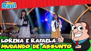 LORENA E RAFAELA -