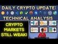 CRYPTO MARKETS STILL WEAK! (1/13/18) Daily Update + Technical Analysis