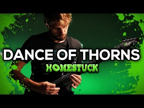 Homestuck - Dance of Thorns || Metal Cover by RichaadEB