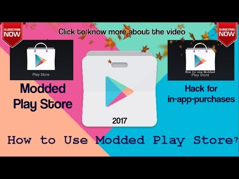 How to use Modded Play Store | Hack for in-app-purchases | Root Required | 2017