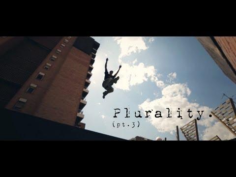 Plurality (pt.3) | Parkour.