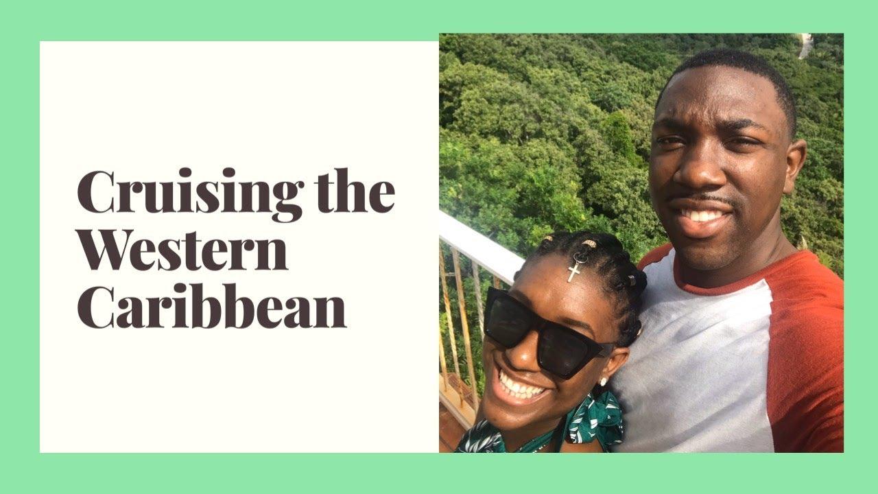 Cruising the Western Caribbean: Mexico, Belize, Honduras