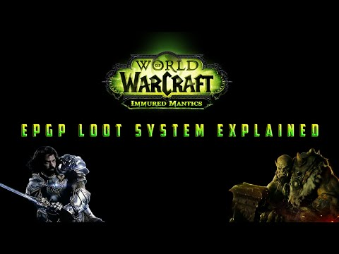 EPGP Loot System Explained