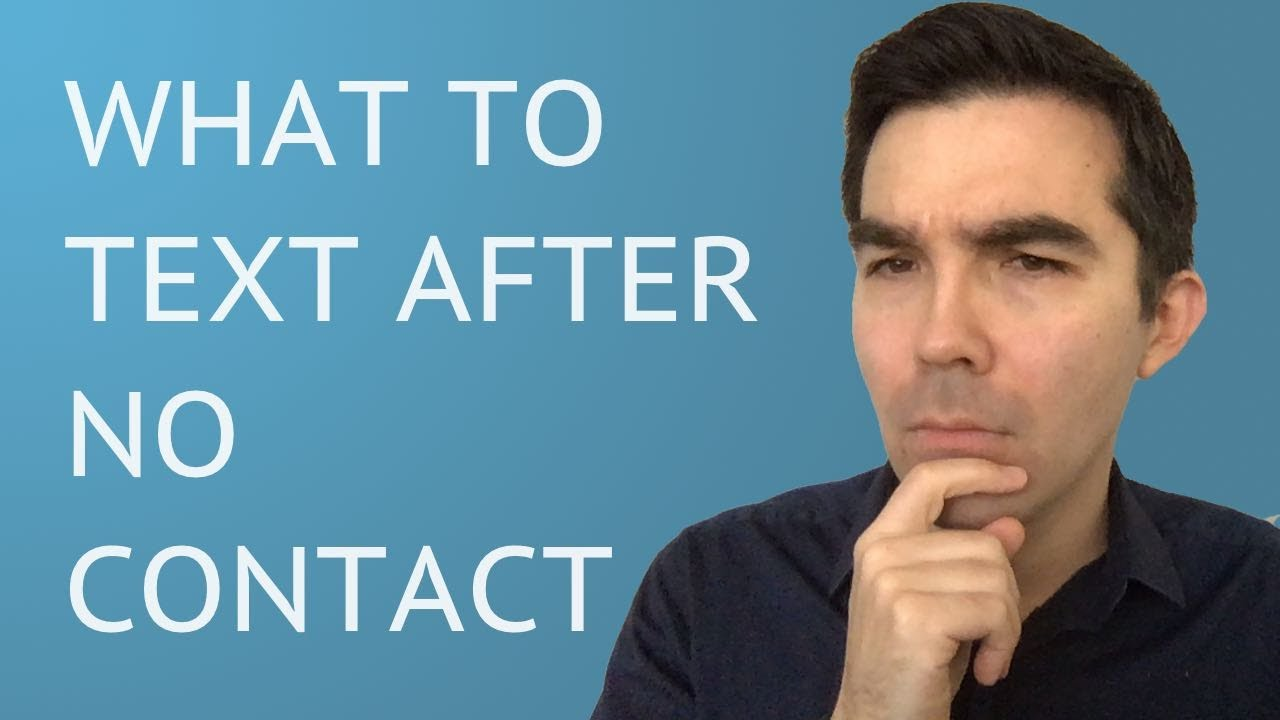 What to Text Your Ex After No Contact - YouTube