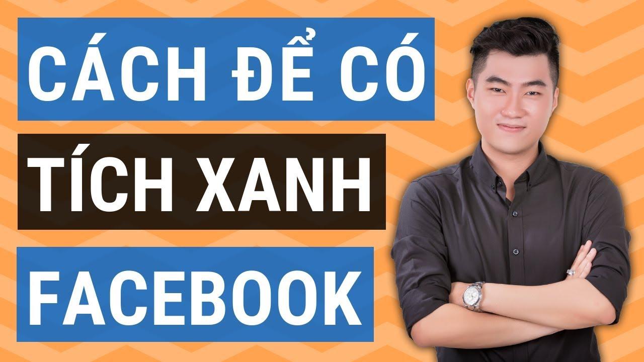 2 cách để có Fanpage Facebook tích xanh đơn giản