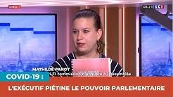 COVID-19 : L'EXÉCUTIF PIÉTINE LE POUVOIR PARLEMENTAIRE !