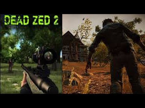 dead zed 2 gameplay walkthrough youtube