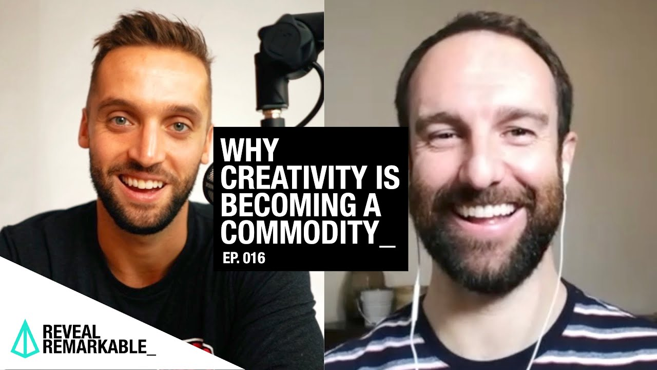 Why Creativity is Becoming a Commodity | Reveal Remarkable: Ep.016