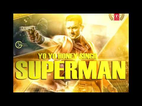 Yo Yo Honey Singh - Superman - Zorawar Movie  | Latest Punjabi Songs 2016
