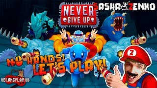 Never Give Up Gameplay (Chin & Mouse Only)