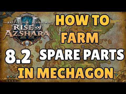 How To Farm Spare Parts FAST! WoW: 8.2 BFA!