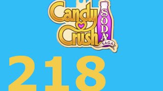 Candy Crush Soda Saga Livello 218 Level 218