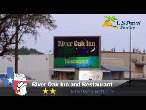 River Oak Inn and Restaurant - Bandera Hotels, Texas