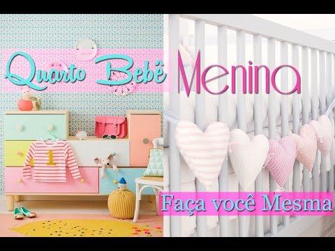Quarto Bebê Menina - Faça vc Mesma