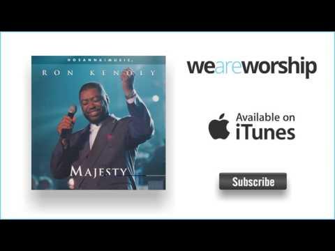 Ron Kenoly - Glory Be to Jesus