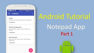 Notepad Android Tutorial - How to make a notepad (part 1)