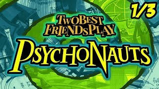 Best Friends Play Psychonauts (Part 1/3)